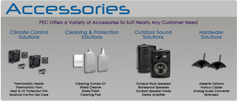 PEC Accessories - Outdoor Enclosures for TV and Digital Signage Needs